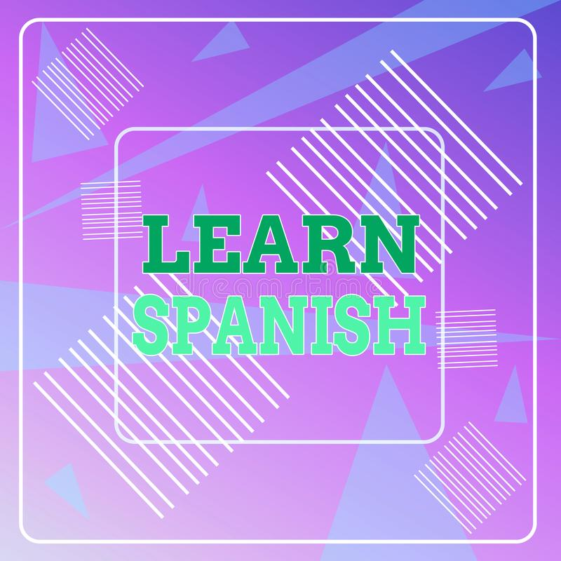 Word writing text Learn Spanish. Business concept for Translation Language in Spain Vocabulary Dialect Speech Geometric stock illustration