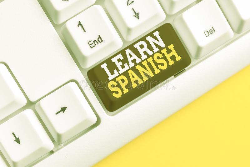 Word writing text Learn Spanish. Business concept for Translation Language in Spain Vocabulary Dialect Speech White pc. Word writing text Learn Spanish. Business stock photography