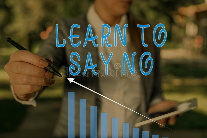 Word writing text Learn To Say No. Business concept for decline or refuse few things before you destroy yourself Woman. Word writing text Learn To Say No royalty free stock photo