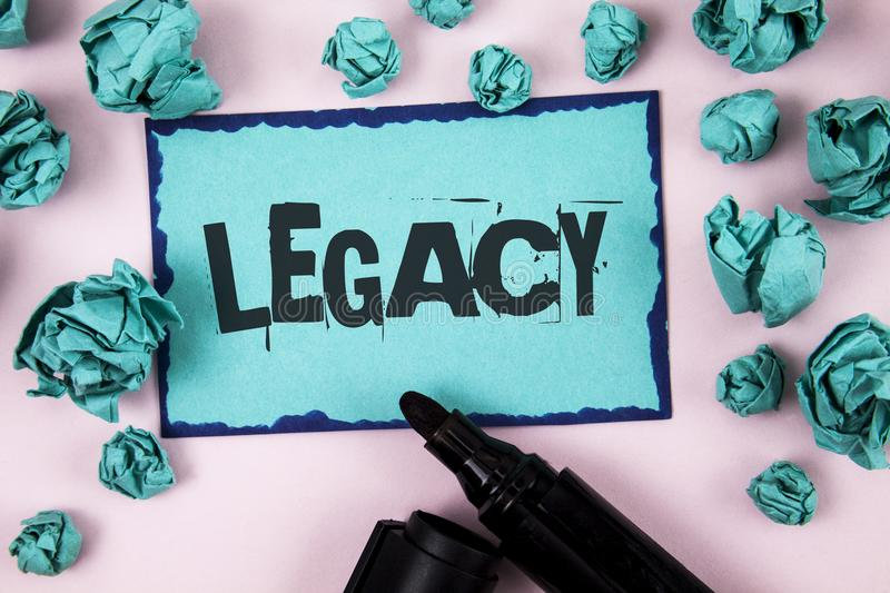 Word writing text Legacy. Business concept for Transmitted Received from an ancestor Money Properties given by will written on Sti. Word writing text Legacy stock images