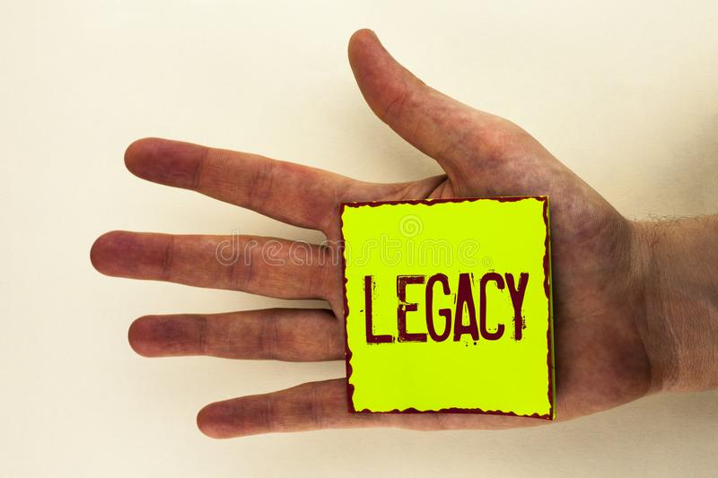 Word writing text Legacy. Business concept for Transmitted Received from an ancestor Money Properties given by will written on Sti. Word writing text Legacy royalty free stock image