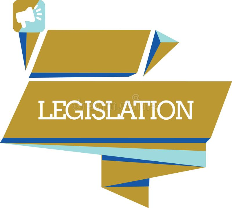 Word writing text Legislation. Business concept for Law or set of laws suggested by a government Parliament.  royalty free illustration
