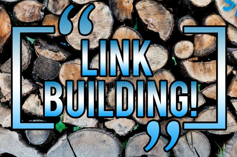 Word writing text Link Building. Business concept for Process of acquiring hyperlinks from other websites Connection Wooden. Background vintage wood wild stock image