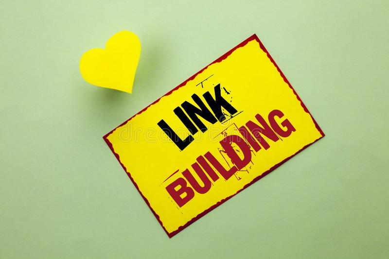 Word writing text Link Building. Business concept for Process of acquiring hyperlinks from other websites Connection written on Ye. Word writing text Link stock photography