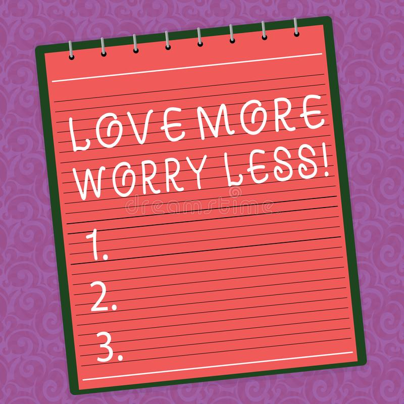 Word writing text Love More Worry Less. Business concept for Have a good attitude motivation be lovable enjoy life Lined. Spiral Top Color Notepad photo on stock illustration