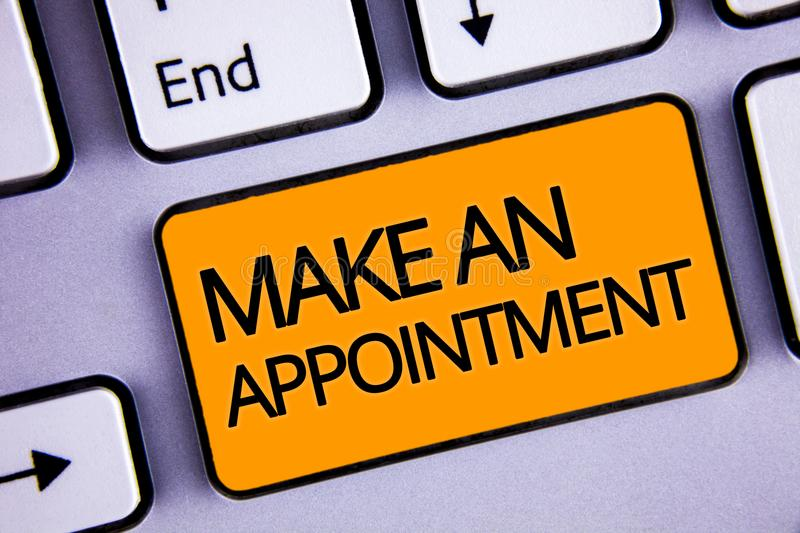 Word writing text Make An Appointment. Business concept for Schedule Arrangement Deadline Session Engagement Silvery keyboard yell. Ow button two arrow key have royalty free stock image
