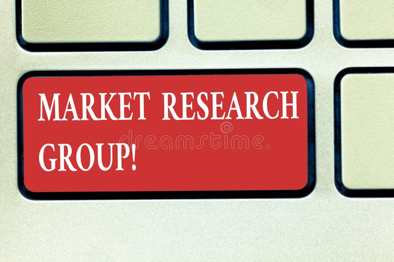 Word writing text Market Research Group. Business concept for gather information about target markets or customers. Keyboard key Intention to create computer stock images