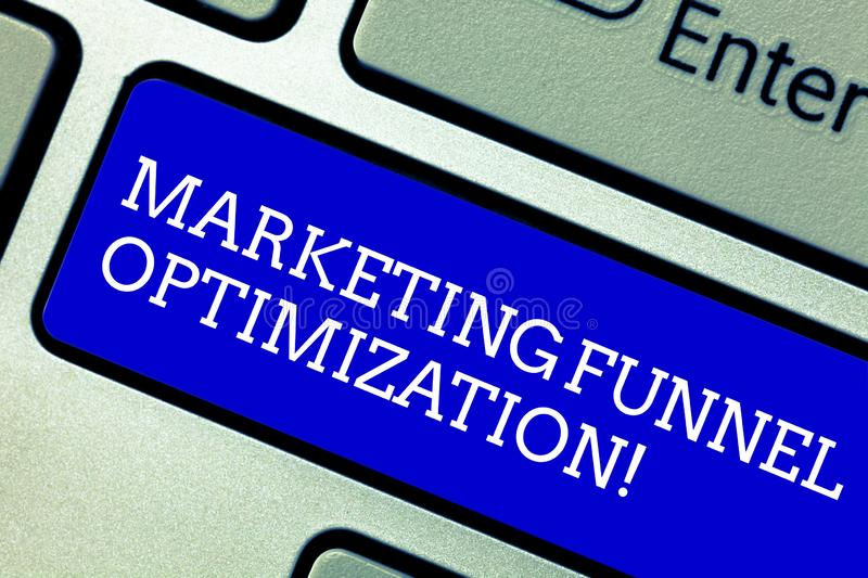 Word writing text Marketing Funnel Optimization. Business concept for Improving the customer acquisition campaign. Keyboard key Intention to create computer royalty free illustration