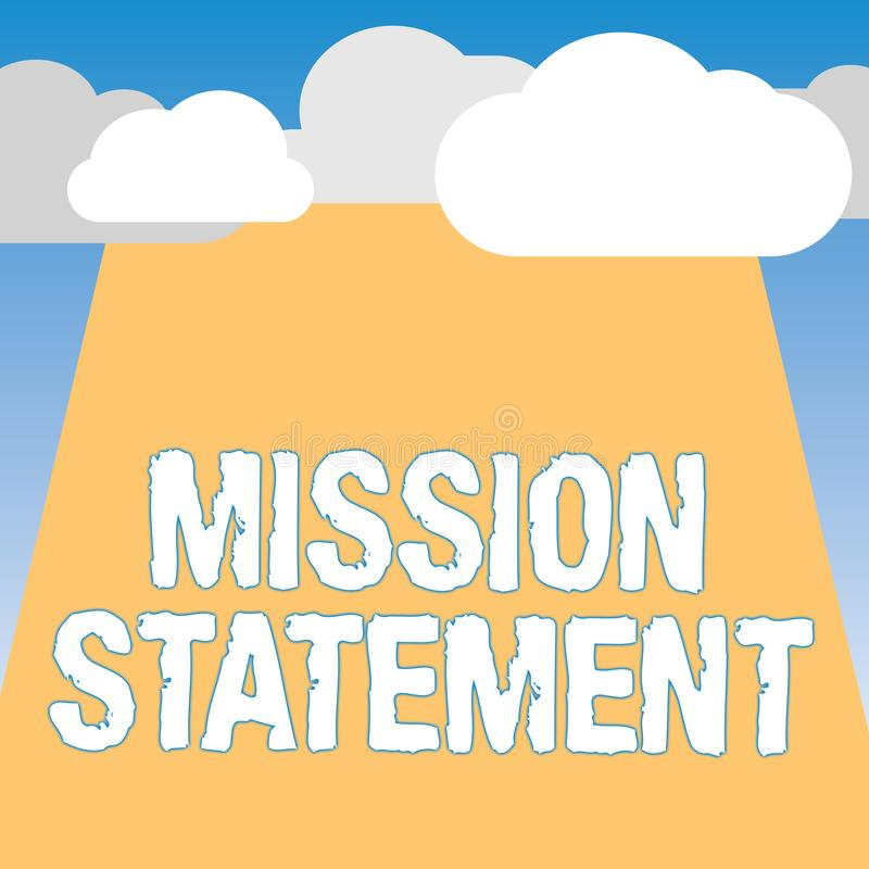 Word writing text Mission Statement. Business concept for Formal summary of the aims and values of a company royalty free illustration