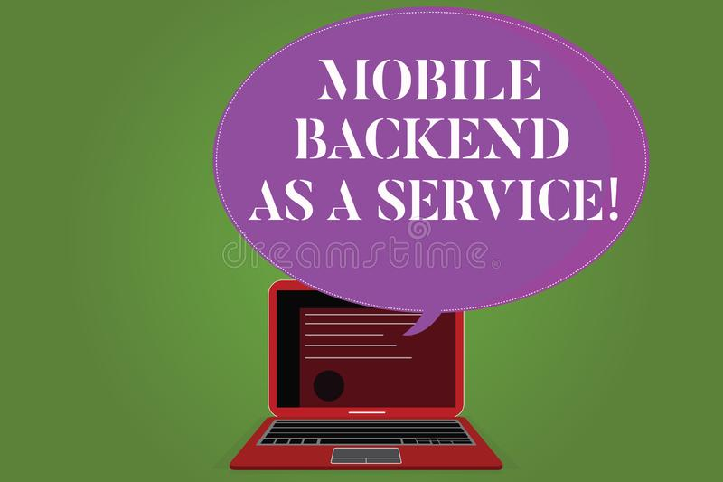 Word writing text Mobile Backend As A Service. Business concept for Mbaas Link web and mobile apps to cloud storage. Certificate Layout on Laptop Screen and vector illustration