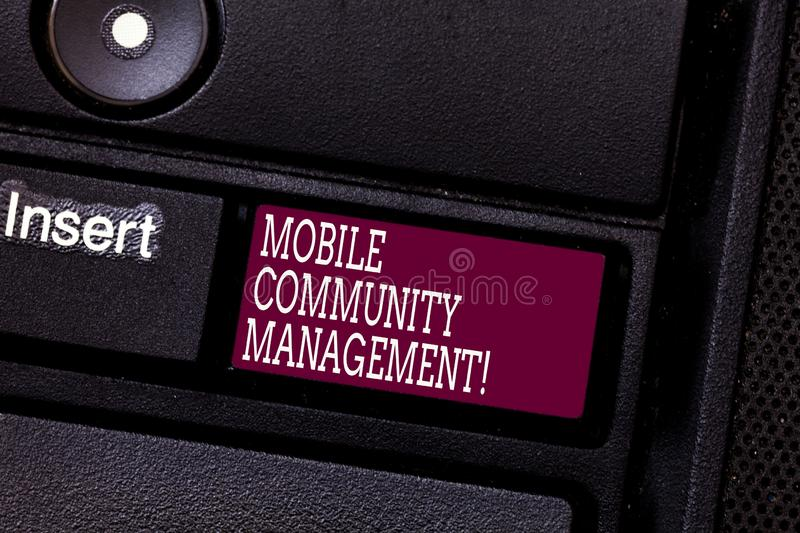 Word writing text Mobile Community Management. Business concept for building relationships with online community. Keyboard key Intention to create computer stock photography