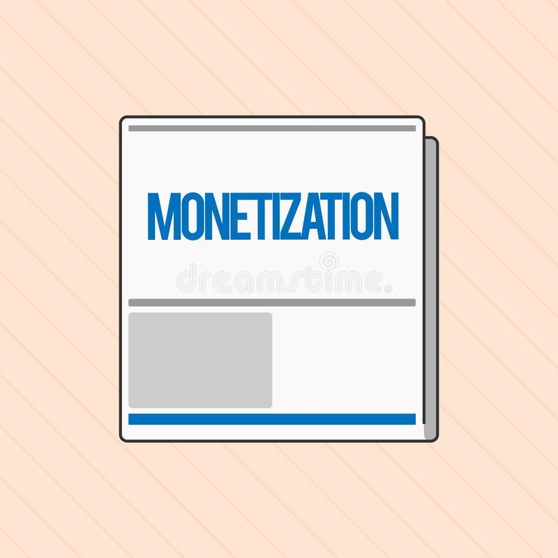Word writing text Monetization. Business concept for Process of converting establishing something into legal tender vector illustration
