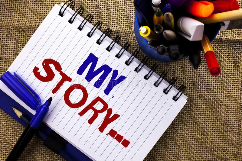 Word writing text My Story.... Business concept for Biography Achievement Personal History Profile Portfolio written on Notebook B. Word writing text My Story royalty free stock image