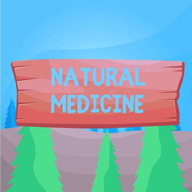 Word writing text Natural Medicine. Business concept for any of various systems of healing or treating disease Plank. Word writing text Natural Medicine royalty free illustration