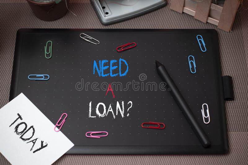 Word writing text Need A Loan Question. Business concept for asking he need money expected paid back with interest. Word writing text Need A Loan Question royalty free stock photo