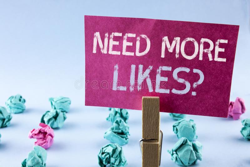 Word writing text Need More Likes Question. Business concept for Social media create more fans followers community written on Pink. Word writing text Need More stock photos