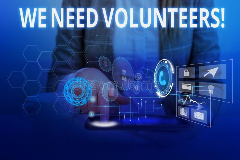 Word writing text We Need Volunteers. Business concept for someone who does work without being paid for it Woman wear. Word writing text We Need Volunteers stock images
