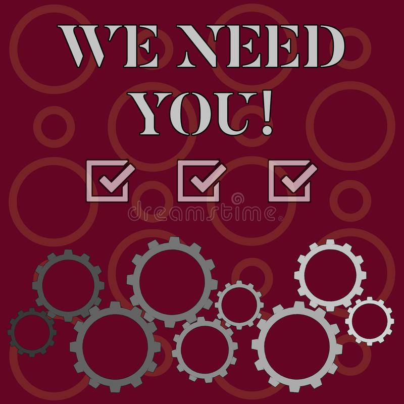 Word writing text We Need You. Business concept for asking someone to work together for certain job or target Colorful. Word writing text We Need You. Business royalty free illustration