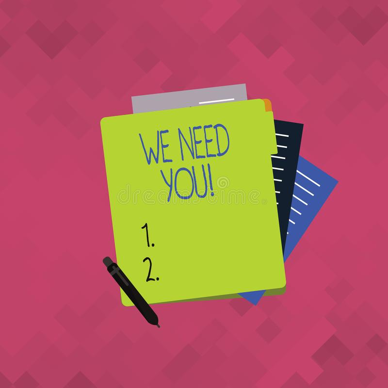 Word writing text We Need You. Business concept for asking someone to work together for certain job or target Colorful. Word writing text We Need You. Business vector illustration