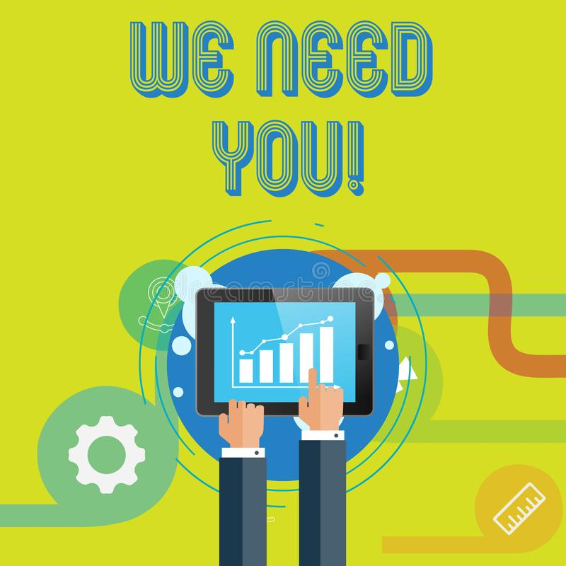Word writing text We Need You. Business concept for asking someone to work together for certain job or target. Word writing text We Need You. Business photo vector illustration