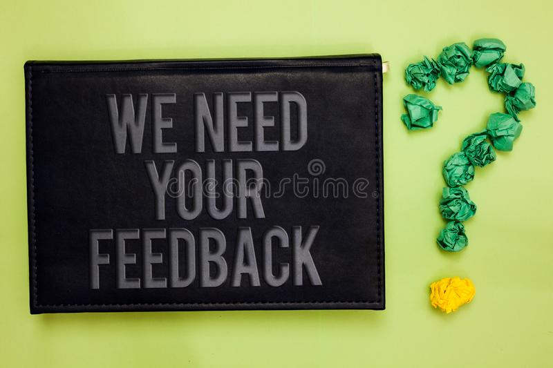 Word writing text We Need Your Feedback. Business concept for Give us your review thoughts comments what to improve Green back bla. Ck plank with text green stock image