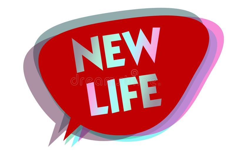 Word writing text New Life. Business concept for start of change in the existence of an individual or animal speech bubble idea me vector illustration