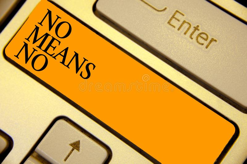 Word writing text No Means No. Business concept for Stop abuse gender violence Negative response Sexual harassment Keyboard orange. Key Intention create stock image