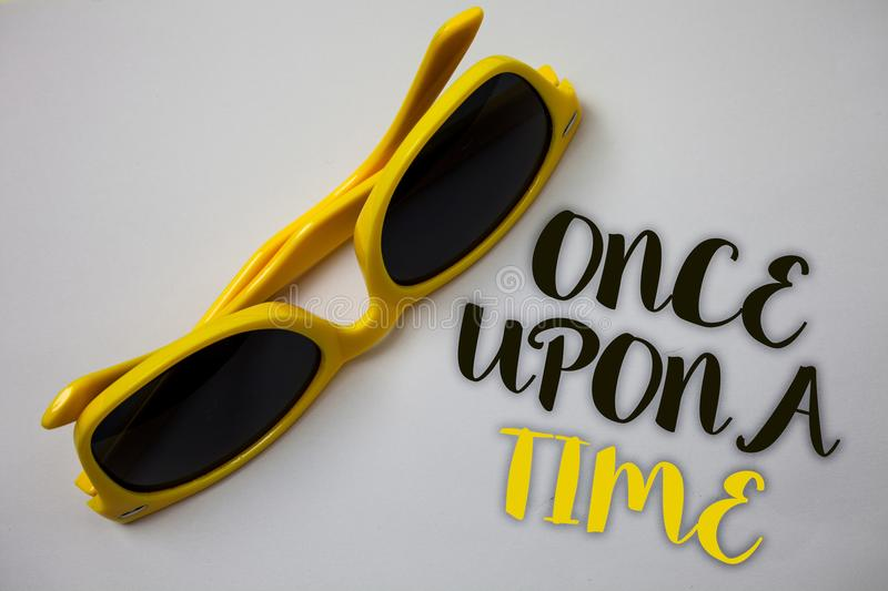 Word writing text Once Open A Time. Business concept for telling story Fairytale story Historical event Novel Sunglass wonderful w royalty free stock photos