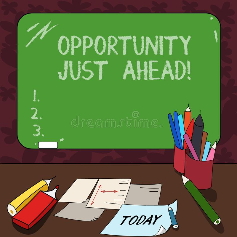 Word writing text Opportunity Just Ahead. Business concept for Success is waiting in front of you Keep moving Mounted. Blank Color Blackboard with Chalk and royalty free illustration