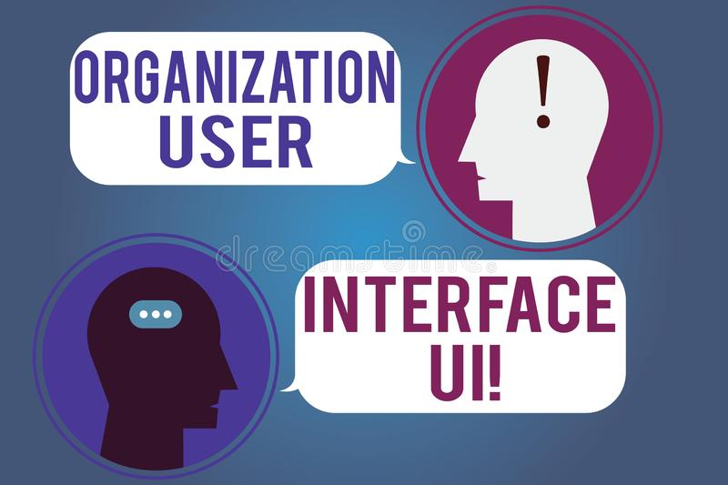 Word writing text Organization User Interface Ui. Business concept for Online Website analysisagement strategies. Messenger Room with Chat Heads Speech Bubbles stock illustration