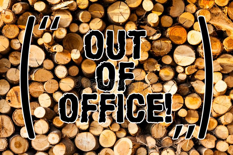 Word writing text Out Of Office. Business concept for Outside the job Nobody in business Break Leisure Relax time Wooden. Background vintage wood wild message stock photography