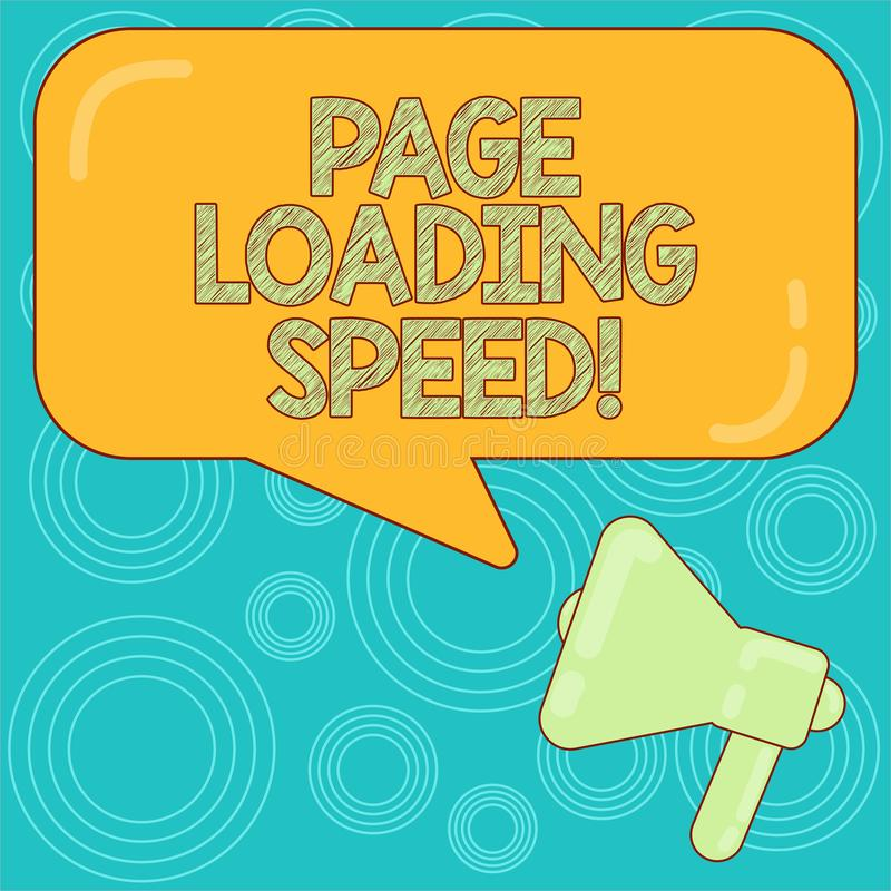 Word writing text Page Loading Speed. Business concept for time it takes to download and display content of web Megaphone photo. And Blank Rectangular Color royalty free illustration