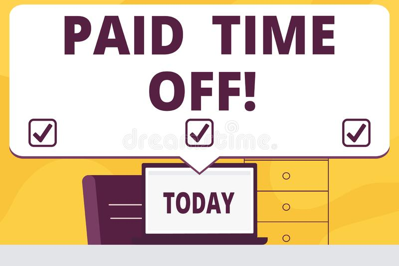 Word writing text Paid Time Off. Business concept for vacation with full payment take vacation Resting Healing. Word writing text Paid Time Off. Business stock illustration