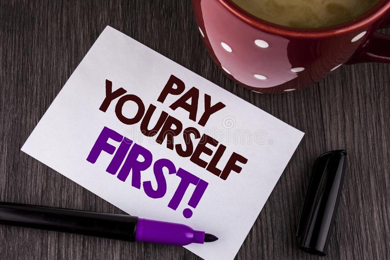 Word writing text Pay Yourself First Motivational Call. Business concept for Personal Finance Save money for future written on whi. Word writing text Pay stock photo