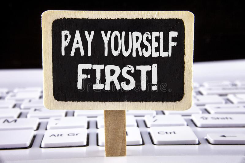 Word writing text Pay Yourself First Motivational Call. Business concept for Personal Finance Save money for future written on Woo. Word writing text Pay royalty free stock photography