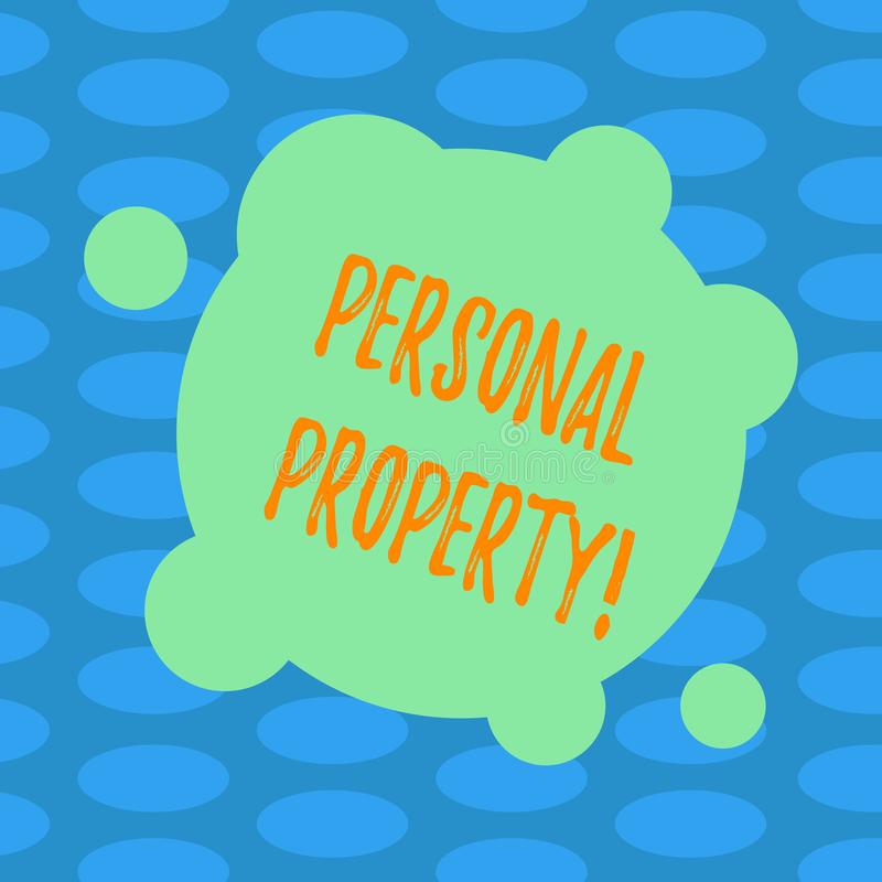 Word writing text Personal Property. Business concept for Belongings possessions assets private individual owner Blank Deformed. Color Round Shape with Small vector illustration