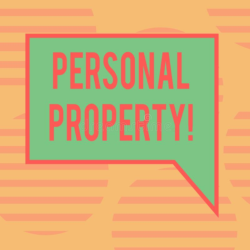 Word writing text Personal Property. Business concept for Belongings possessions assets private individual owner Blank Rectangular. Color Speech Bubble with vector illustration