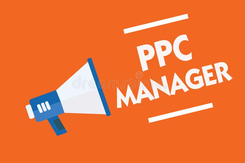 Word writing text Ppc Manager. Business concept for which advertisers pay fee each time one of their ads is clicked Megaphone loud. Speaker orange background royalty free stock photography