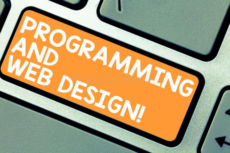 Word writing text Programming And Web Design. Business concept for Website development Designing web pages Keyboard key stock images
