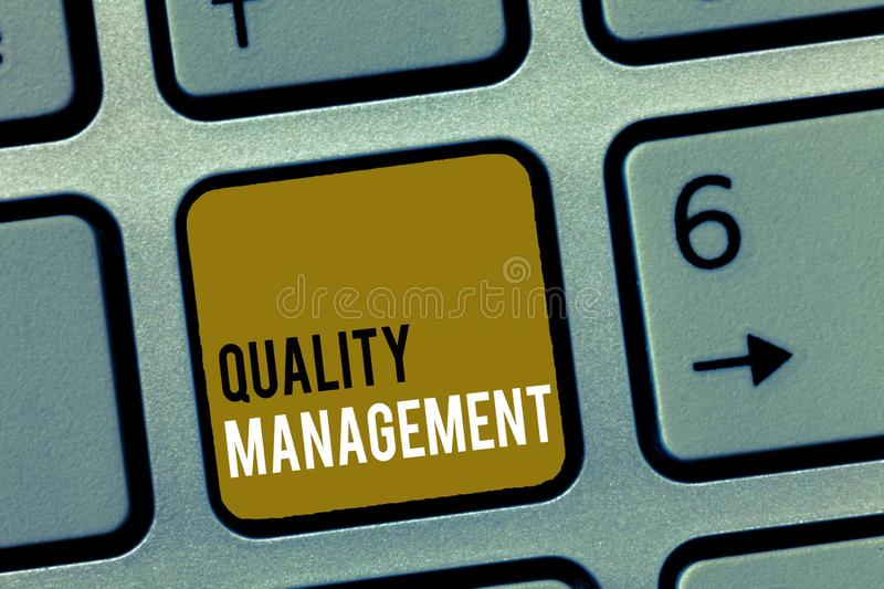 Word writing text Quality Management. Business concept for Maintain Excellence Level High Standard Product Services.  stock image