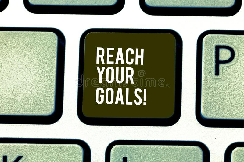 Word writing text Reach Your Goals. Business concept for achieve what you wanted to be done dreams or to do list. Word writing text Reach Your Goals. Business stock photo
