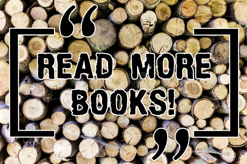 Word writing text Read More Books. Business concept for Increase your educational level get additional knowledge Wooden. Background vintage wood wild message royalty free stock photography