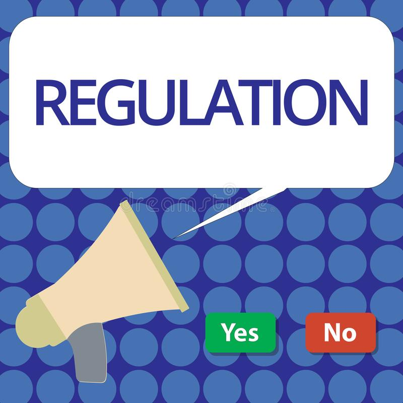 Word writing text Regulation. Business concept for Rule law or directive made and maintained by an authority.  vector illustration