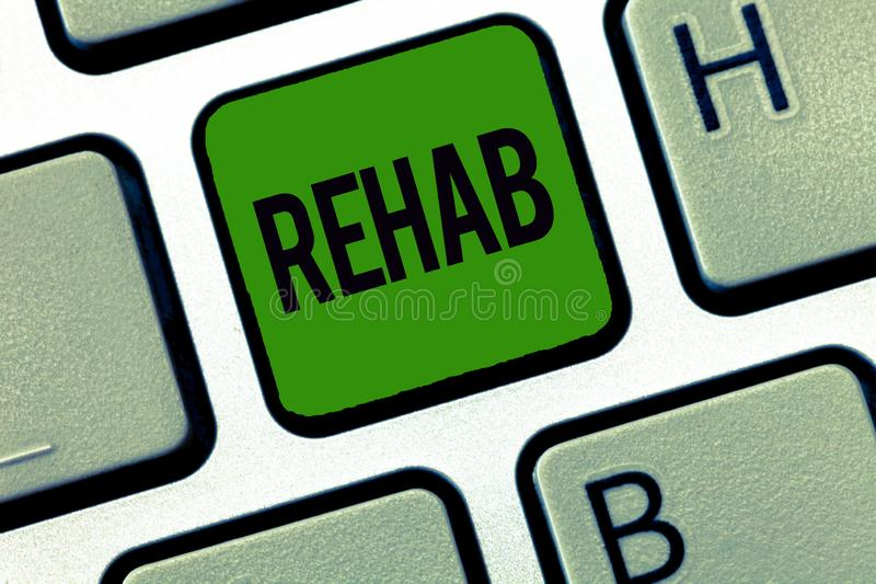 Word writing text Rehab. Business concept for course treatment for drug alcohol dependence typically at residential.  stock image