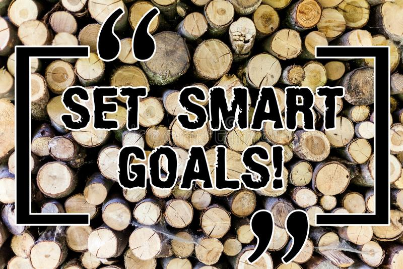 Word writing text Set Smart Goals. Business concept for Establish achievable objectives Make good business plans Wooden. Background vintage wood wild message stock image