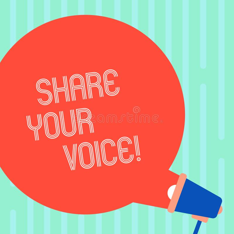 Word writing text Share Your Voice. Business concept for tell your opinion to everyone and discuss it with others Blank. Word writing text Share Your Voice royalty free illustration