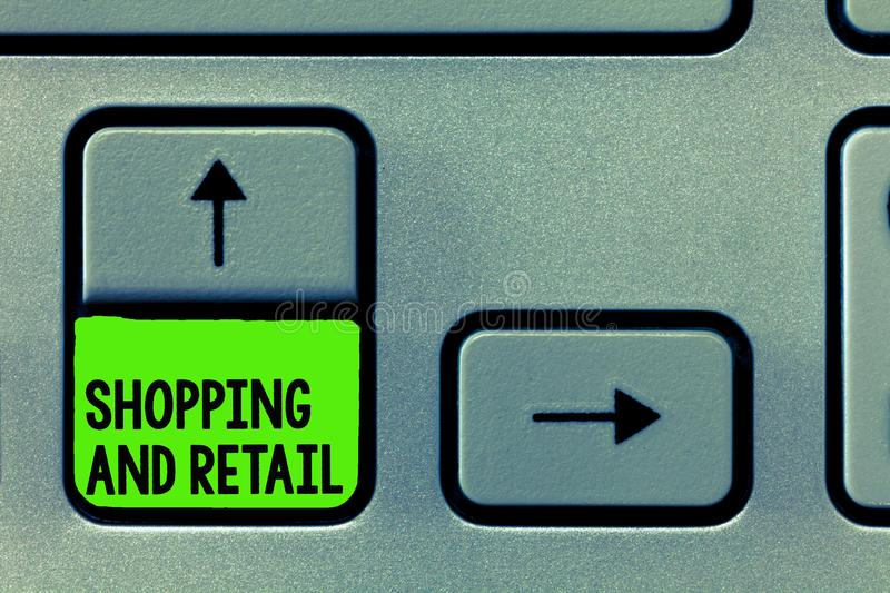 Word writing text Shopping And Retail. Business concept for Process of Selling Consumer Goods Services to customers.  stock photo