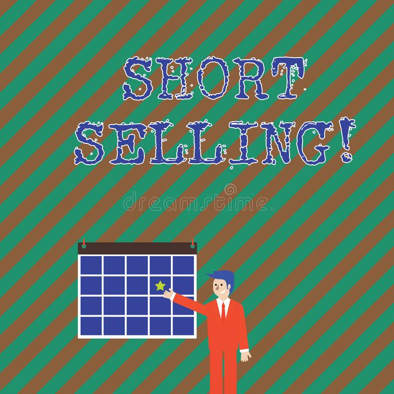 Word writing text Short Selling. Business concept for Act of selling an asset that you do not currently own Businessman. Word writing text Short Selling stock illustration