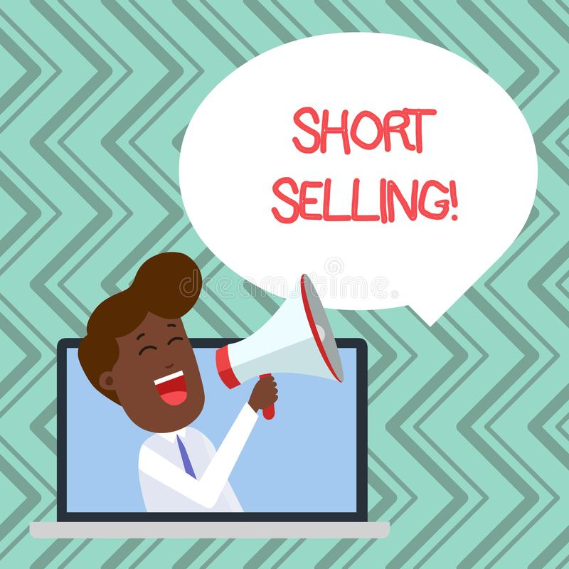 Word writing text Short Selling. Business concept for Act of selling an asset that you do not currently own Man Speaking. Word writing text Short Selling royalty free illustration