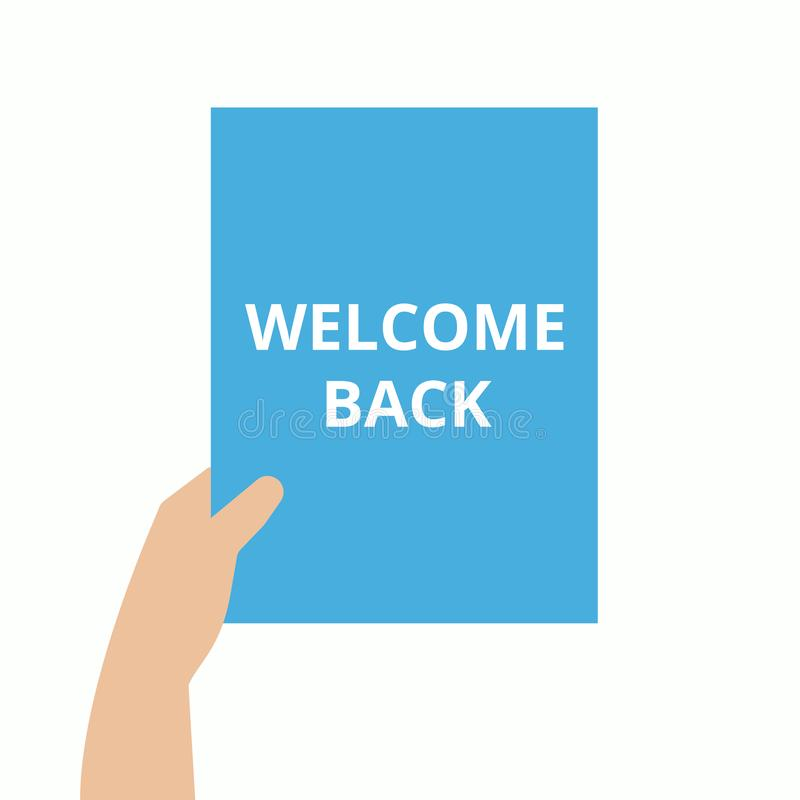 A word writing text showing concept of WELCOME BACK royalty free illustration